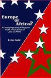 Europe or Africa? : A Contemporary Study of the Spanish North African Enclaves of Ceuta and Melilla, Gold, Peter, 0853239851