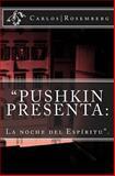 Pushkin Presenta, Carlos Rosemberg, 1475269854