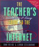 The Teachers Complete and Easy Guide to the Internet, Heide, Ann and Stilborne, Linda, 1895579856