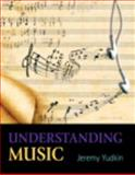 Understanding Music Plus MySearchLab with EText, Yudkin, Jeremy, 020590985X