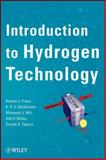 Introduction to Hydrogen Technology, Press, Roman J. and Bailey, Alla V., 0471779857