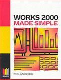 Works 2000 Made Simple, McBride, P. K., 0750649852