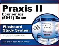 Praxis II Economics (0911) Exam Flashcard Study System : Praxis II Test Practice Questions and Review for the Praxis II Subject Assessments, Praxis II Exam Secrets Test Prep Team, 162733985X