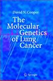 The Molecular Genetics of Lung Cancer, Cooper, David N., 354022985X