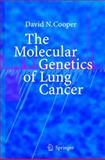 The Molecular Genetics of Lung Cancer, Cooper, David N., 354022985X