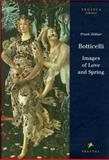 Botticelli : A Tuscan Spring, Zollner, Frank, 379131985X
