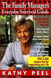 The Family Manager's Everyday Survival Guide, Kathy Peel, 0345419855