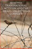 Transnational Activism and the Israeli-Palestinian Conflict, Hallward, Maia Carter, 1137349859