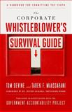 The Corporate Whistleblower's Survival Guide, Tom Devine and Tarek F. Maassarani, 1605099856