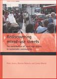 Reassessing Mixed-Use Streets : The Contribution of Local High Streets to Future Sustainable Communities, Jones, Peter and Roberts, Marion, 1861349858
