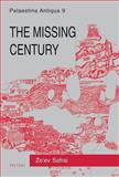 Missing Century : Palestine in the Fifth Century - Growth and Decline, Peters, E. and Safrai, Z., 906831985X