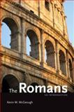 The Romans, Kevin M. McGeough, 0195379861