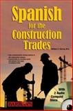 Spanish for the Construction Trade, William C. Harvey, 0764179861