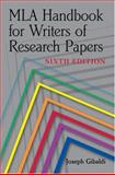 MLA Handbook for Writers of Research Papers, 6th Ed, Joseph Gibaldi, 0873529863