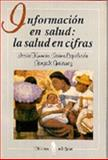 Información en Salud : La Salud en Cifras, Kumate, Jesús and Amor, Jaime Sepúlveda, 9681639863