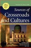 Sources of Crossroads and Cultures, Volume II