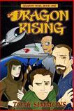 Dragon Rising, Tony Simmons, 1494869861