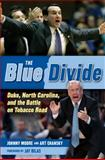 The Blue Divide, Art Chansky and Johnny Moore, 1600789862