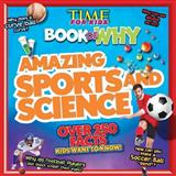 Book of Why - Sports and Science, Editors of Time for Kids Magazine, 1603209867