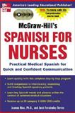 McGraw-Hill's Spanish for Nurses, Rios, Joanna and Fernandez, Jose, 0071439862