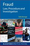 Fraud : Law, Procedure and Investigation, Ramage, Sally and Williams, Jen, 0199559864