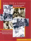 Every Child a Scientist : Achieving Scientific Literacy for All, National Research Council Staff and Board on Science Education Staff, 0309059860