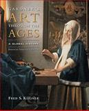 Art Through the Ages Vol. 1 : A Global History, Kleiner, Fred S., 0495799866