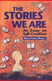 The Stories We Are 9780802069863