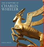 The Sculpture of Charles Wheeler, Crellin, Sarah, 0853319863