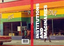 Institutions and Imaginaries, Smith, Stephanie, 0982879865
