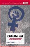 Feminism : Transmissions and Retransmissions, Lamas, Marta, 1137449861