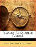Pegasus Re-Saddled [Verse], Harry Cholmondeley Pennell, 1141099861
