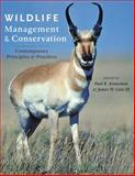 Wildlife Management and Conservation : Contemporary Principles and Practices, Krausman, Paul R. and Cain, James W., III, 1421409860
