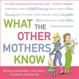 What the Other Mothers Know, Michele Gendelman and Ilene Graff, 0061139866