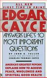 Edgar Cayce Answers Life's 10 Most Important Questions, John G. Fuller and Edgar Evans Cayce, 0446349860