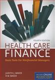 Health Care Finance, Judith J. Baker and R. W. Baker, 1284029867