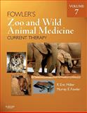 Fowler's Zoo and Wild Animal Medicine Current Therapy, Volume 7, Miller, R. Eric and Fowler, Murray E., 1437719864