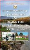 Environmental Landscape Restoration and Design, Robert L. France, 1439869863