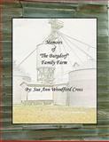 Memoirs of the Burgdorf Family Farm, Sue Ann Woodford Cross, 1449079865