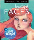 Painting and Drawing Faces, Jane Davenport, 1592539866