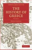 The History of Greece, Curtius, Ernst, 1108029868