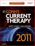 Conn's Current Therapy 2011 : Expert Consult - Online and Print, Bope, Edward T. and Kellerman, Rick D., 1437709869