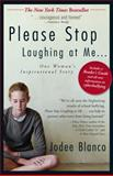 Please Stop Laughing at Me. . ., Jodee Blanco, 1440509867