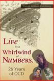 Life in a Whirlwind of Numbers. 26 Years of OCD, David Dahlberg, 1480279862