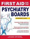 First Aid for the Psychiatry Boards, Azzam, Amin N. and Yanofski, Jason, 0071499865