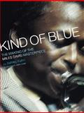 Kind of Blue, Ashley Kahn, 0306809869