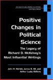 Positive Changes in Political Science : The Legacy of Richard D. Mckelvey's Most Influential Writings, Aldrich, John, 0472069861