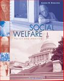 Social Welfare : Policy and Analysis, Dobelstein, Andrew W., 053450986X