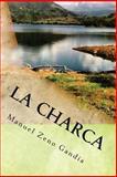 La Charca, Manuel Zeno Gandía, 1484089863