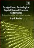 Foreign Firms,Technological Capabilities and Economic Performance 9781843769866